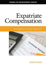 Expatriate Compensation : The Balance Sheet Approach - Roger Herod