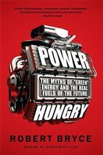 Power Hungry : The Myths of