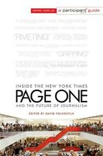 Page One : Inside the New York Times and the Future of Journalism - David Folkenflik