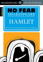 Hamlet (No Fear Shakespeare Series) : Sparknotes No Fear Shakespeare - William Shakespeare