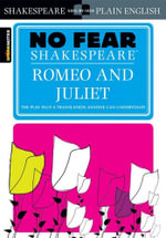 Romeo and Juliet : No Fear Shakespeare Series - William Shakespeare