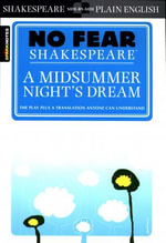 A Midsummer Night's Dream (No Fear Shakespeare Series) : No Fear Shakespeare - William Shakespeare