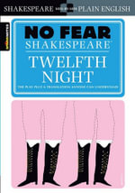 Twelfth Night  : No Fear Shakespeare Series - William Shakespeare