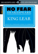 King Lear : No Fear Shakespeare Series - William Shakespeare