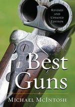 Best Guns - Michael McIntosh