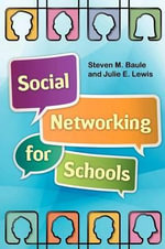 Social Networking for Schools - Steven M. Baule