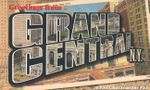 Greetings from Grand Central N.Y. : 20 Postcards from the Past - Museum of the City of New York