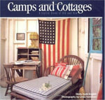 Camps and Cottages : a Stylish Blend of Old and New - Molly Hyde English