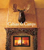 Cabins and Camps - Ralph Kylloe
