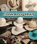 The Cowboy Hat Book - William Reynolds