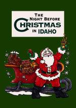 The Night Before Christmas in Idaho - Jennifer Adams