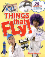 Every Kid Needs Things That Fly - Ritchie Kinmont
