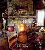 The Rustic Home - Ralph Kylloe