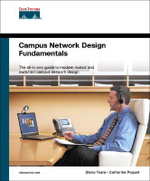 Campus Network Design Fundamentals : Inside the Desperate Race to Stop the Next Attack - Catherine Paquet