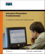 Intrusion Prevention Fundamentals - Jonathan Hogue