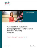 Designing for Cisco Internetwork Solutions (DESGN) (Authorized CCDA Self-study Guide) (Exam 640-863) - Diane Teare