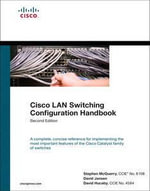 Cisco LAN Switching Configuration Handbook : Networking Technology - Stephen McQuerry