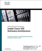 Inside Cisco IOS Software Architecture - Russ White