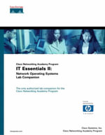 IT Essentials II : Network Operating Systems Lab Companion (Cisco Networking Academy Program) - Cisco Systems, Inc.