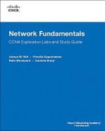 Network Fundamentals, CCNA Exploration Labs and Study Guide - Antoon Rufi