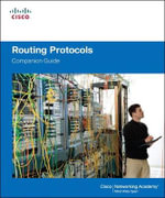 Routing Protocols Companion Guide : Companion Guide - Cisco Networking Academy
