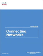Connecting Networks Lab Manual : Lab Companion - Cisco Networking Academy
