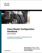 Cisco Router Configuration Handbook - David Hucaby