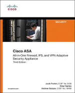 Cisco ASA : All-in-one Next-generation Firewall, IPS, and VPN Services - Jazib Frahim