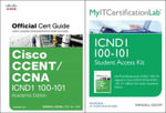 Cisco CCENT/CCNA ICND1 100-101 Official Cert Guide with MyITCertificationLab Bundle - Wendell Odom