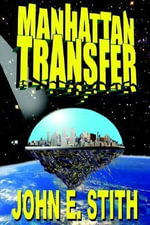 Manhattan Transfer - John E Stith