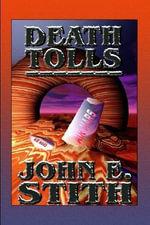 Death Tolls - John E Stith