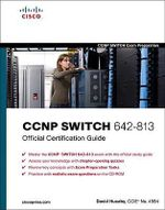 CCNP SWITCH 642-813 Official Certification Guide - David Hucaby
