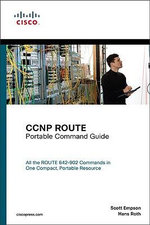 CCNP ROUTE Portable Command Guide : Portable Command Guide - Scott Empson