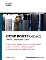 CCNP ROUTE 642-902 Official Certification Guide : Official Certification Guide - Wendell Odom