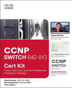 CCNP SWITCH 642-813 Cert Kit : Video, Flash Card, and Quick Reference Preparation Package - David Hucaby