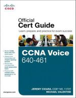 CCNA Voice 640-461 Official Cert Guide - Jeremy Cioara