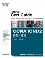 CCNA ICND2 640-816 Official Cert Guide : Official Cert Guide - Wendell Odom