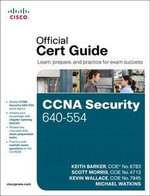 CCNA Security 640-554 Official Cert Guide - Keith Barker