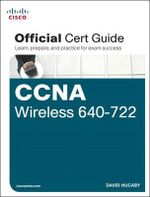 CCNA Wireless 640-722 Official Certification Guide - David Hucaby