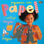 Spa-Juguemos Con Papel : The Ephermeral Art of Pasted-Paper Sculpture in Ta... - Two-Can