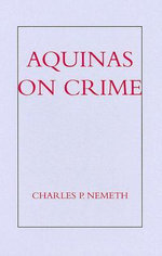 Aquinas on Crime - Charles P Nemeth