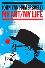 My Art, My Life - John Van Hamersveld