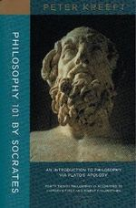 Philosophy 101 by Socrates : An Introduction to Philosophy Via Plato's Apology - Peter Kreeft