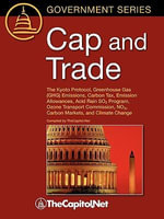 Cap and Trade : The Kyoto Protocol, Greenhouse Gas (GHG) Emissions, Carbon Tax, Emission Allowances, Acid Rain SO2 Program, Ozone Transport Commission, NOX, Carbon Markets, and Climate Change - Sandy Streeter