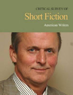 Critical Survey of Short Fiction : British, Irish & Commonwealth Authors