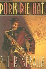 Pork Pie Hat - Peter Straub