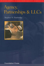 Agency, Partnership & Liabilitiy Companies - Stephen M. Bainbridge