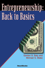 Entrepreneurship : Back to Basics - Michael S. Blake