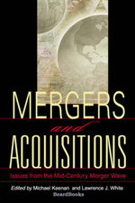 Mergers and Acquisitions : Issues from the Mid-century Merger Wave - Michael Keenan
