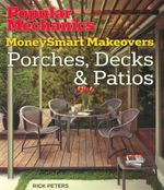 Porches, Decks & Patios : MoneySmart Makeovers - Rick Peters